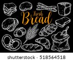 bread vector hand drawn set... | Shutterstock .eps vector #518564518
