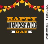 happy thanksgiving card with... | Shutterstock .eps vector #518580322
