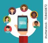 hand holds smartphone social... | Shutterstock .eps vector #518603872