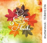 give thanks  typography and... | Shutterstock .eps vector #518641156