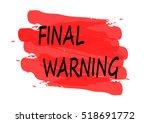 final warning vector card | Shutterstock .eps vector #518691772