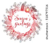 christmas lettering and... | Shutterstock .eps vector #518797516