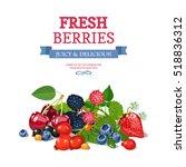 delicious fresh wild and garden ...   Shutterstock . vector #518836312