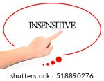 Small photo of Hand writing INSENSITIVE with the abstract background. The word INSENSITIVE represent the meaning of word as concept in stock photo.