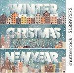 winter cityscape.city... | Shutterstock .eps vector #518897272