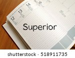 superior text concept write on... | Shutterstock . vector #518911735