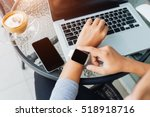 woman using smart watch in... | Shutterstock . vector #518918716