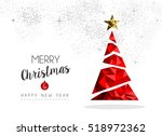 merry christmas and happy new... | Shutterstock . vector #518972362