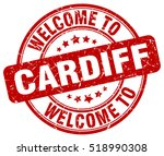 welcome to cardiff. stamp. | Shutterstock .eps vector #518990308