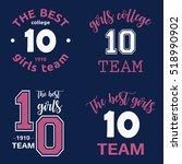 the best girls team college... | Shutterstock .eps vector #518990902