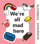 """nope. """" we're all mad here"""".... 