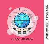 hands holding globe. global... | Shutterstock .eps vector #519015232