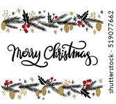 merry christmas hand lettering... | Shutterstock .eps vector #519077662