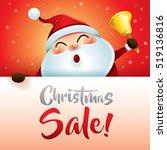 christmas sale  santa claus... | Shutterstock .eps vector #519136816