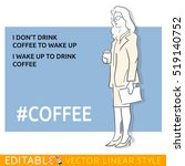 i don't drink coffee to wake up.... | Shutterstock .eps vector #519140752