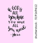 if god is all you have  you... | Shutterstock .eps vector #519169612