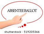 Small photo of Hand writing ABSENTEE BALLOT with the abstract background. The word ABSENTEE BALLOT represent the meaning of word as concept in stock photo.