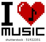 i love pixel music   vector | Shutterstock .eps vector #51922351