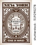 whiskey label with old frames.... | Shutterstock .eps vector #519290278