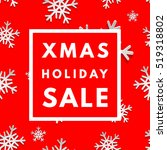 christmas holiday sale poster.... | Shutterstock .eps vector #519318802