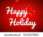 happy holiday background  new... | Shutterstock .eps vector #519357892