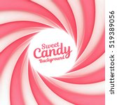sweet candy background with... | Shutterstock .eps vector #519389056