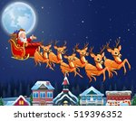 santa claus riding his reindeer ... | Shutterstock .eps vector #519396352