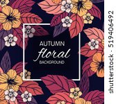 autumn floral design with... | Shutterstock .eps vector #519406492