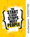the start is what stops most... | Shutterstock .eps vector #519527782