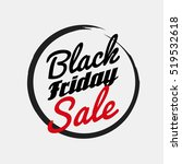 black friday hand made simple... | Shutterstock .eps vector #519532618