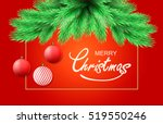 christmas background. merry... | Shutterstock .eps vector #519550246