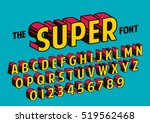Stock vector vector of stylized retro font and alphabet 519562468