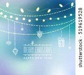 christmas greeting card light... | Shutterstock .eps vector #519619528