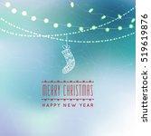 christmas greeting card light... | Shutterstock .eps vector #519619876