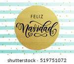 spanish merry christmas feliz... | Shutterstock .eps vector #519751072