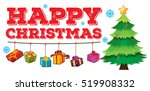 christmas theme with tree and... | Shutterstock .eps vector #519908332