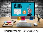 options trading investment in... | Shutterstock . vector #519908722
