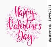 romantic lettering. calligraphy ... | Shutterstock .eps vector #519987145