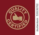 the certified quality and... | Shutterstock . vector #520150702