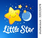 little star lettering and the... | Shutterstock .eps vector #520152478