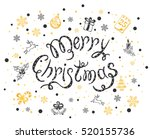 holiday lettering with black... | Shutterstock .eps vector #520155736