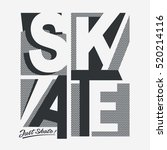 skate board  sport typography ... | Shutterstock .eps vector #520214116