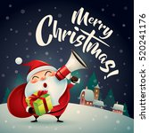 merry christmas  santa claus in ... | Shutterstock .eps vector #520241176