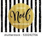 merry christmas joyeux noel...   Shutterstock .eps vector #520242706