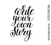 write your own story... | Shutterstock . vector #520258186