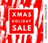 christmas holiday sale poster.... | Shutterstock .eps vector #520267825