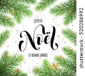 joyeux noel  bonne annee french ...   Shutterstock .eps vector #520286992