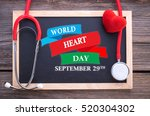 world heart day  september 29th ... | Shutterstock . vector #520304302