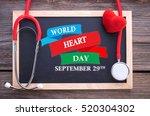world heart day  september 29th ... | Shutterstock . vector #520304302