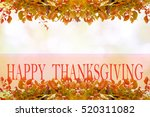 happy thanksgiving greeting ... | Shutterstock . vector #520311082